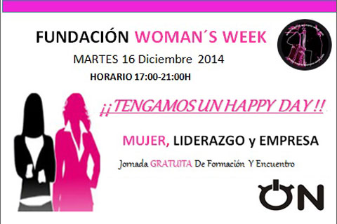 Woman's Week – Happy Day. Mujer, Liderazgo y Empresa