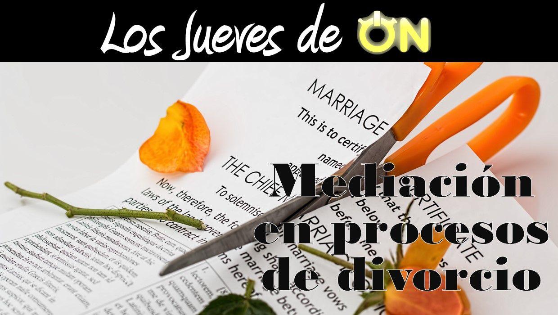 Mediación en Procesos de Divorcio
